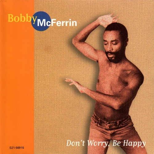 bobby-mcferrin-dont-worry-be-happy(compilation)-20120207204159