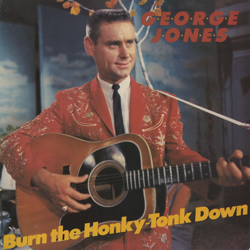 George-Jones-Burn-The-Honky-To-449453