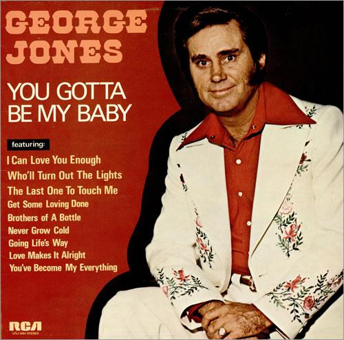 George-Jones-You-Gotta-Be-My-B-457957