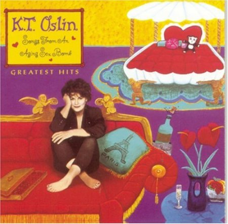 album-kt-oslin-greatest-hits-songs-from-an-aging-sex-bomb