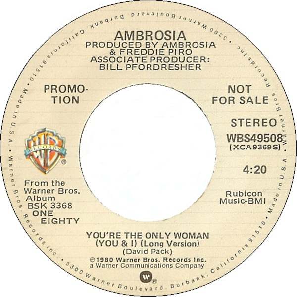 ambrosia-youre-the-only-woman-you-and-i-long-version-warner-bros