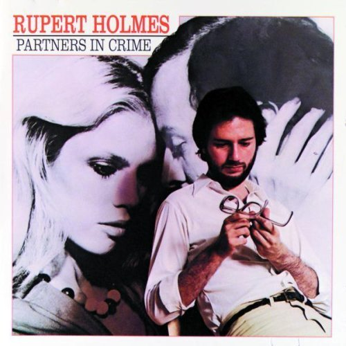 Rupert_Holmes_-_Partners_In_Crime