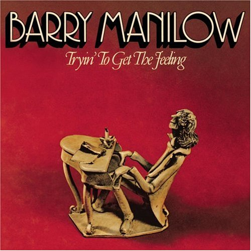 album-Barry-Manilow-Tryin-to-Get-the-Feeling