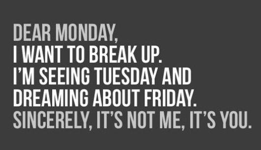 Monday-Break-Up