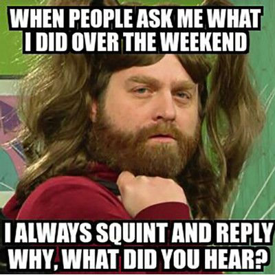 Funniest_Memes_when-people-ask-me-what-i-did-over-the-weekend_15295