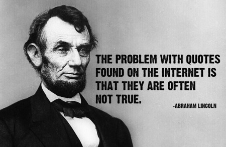 abraham-lincoln-quote-internet-hoax-fake-450x293